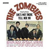 The Zombies: The Zombies (Featuring She's Not There and Tell Her No)