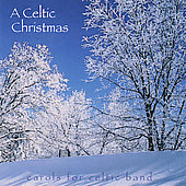 O'Reilly Consort: Celtic Christmas