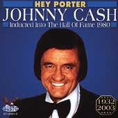 Johnny Cash: Hey Porter
