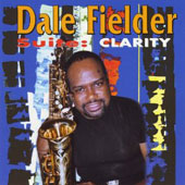 Dale Fielder: Suite: Clarity
