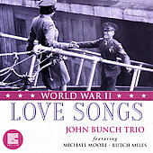 John Bunch: World War II Love Songs