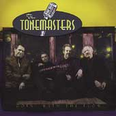 Tonemasters: Goin' With the Flow