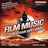The Film Music of Ralph Vaughan WIlliams Vol 2