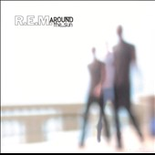 R.E.M.: Around the Sun [Digipak]