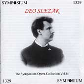 The Symposium Opera Collection Vol 15 - Leo Slezak