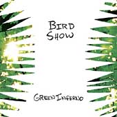Bird Show: Green Inferno