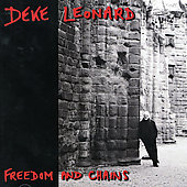 Deke Leonard: Freedom and Chains