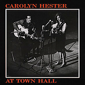 Carolyn Hester: At Town Hall [Bear Family]