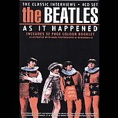 The Beatles: As It Happened: Classics Interviews