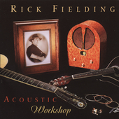 Rick Fielding: Acoustic Workshop *