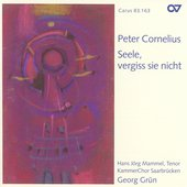 Cornelius: Seele, vergiss sie nicht, etc / Mammel, Grun