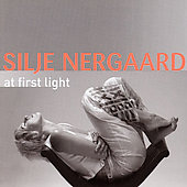 Silje Nergaard: At First Light