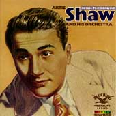 Artie Shaw: Begin the Beguine [Bluebird/RCA]