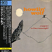 Howlin' Wolf: Moanin' in the Moonlight [Chess]