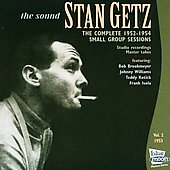 Stan Getz (Sax): The Complete 1952-1954 Small Group Sessions, Vol. 2: 1953