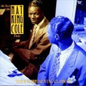 Nat King Cole: The Best of the Nat King Cole Trio: The Instrumental Classics