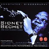 Sidney Bechet: Pre-War Classic Sides [Remaster]