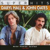 Daryl Hall & John Oates: Super Hits
