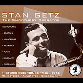 Stan Getz (Sax): The Smoothest Operator [Remaster]