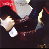 Ian Siegal: Swagger
