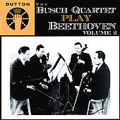 The Busch Quartet Play Beethoven Vol 2