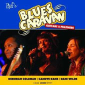 Deborah Coleman/Candye Kane/Dani Wilde: Blues Caravan: Guitars & Feathers