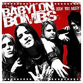 Babylon Bombs: Doin' You Nasty