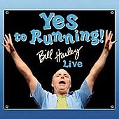 Bill Harley: Yes to Running: Bill Harley Live