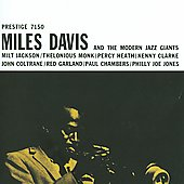Miles Davis and the Modern Jazz Giants/Miles Davis: Miles Davis and the Modern Jazz Giants
