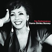 Shirley Bassey: The Performance