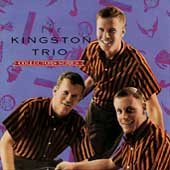 The Kingston Trio: The Capitol Collectors Series