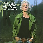 Keillie Rucker/Kellie Rucker: Blues Is Blues