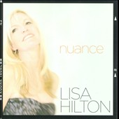 Lisa Hilton: Nuance *