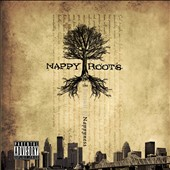 Nappy Roots: The Pursuit of Nappyness [PA]