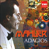 150th Anniversary: Mahler Adagios