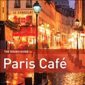 Various Artists: The Rough Guide to Paris Café, Vol. 2 [Digipak]
