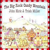 Trish Miller/John Kirk (Folk): The Big Rock Candy Mountain