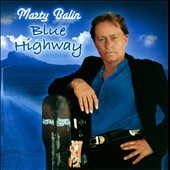 Marty Balin: Blue Highway