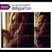 Dolly Parton: Playlist: The Very Best Gospel of Dolly Parton [Digipak]
