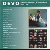 Devo: Q: Are We Not Men? A: We Are Devo/DEV-O Live