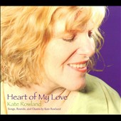 Kate Rowland: Heart of My Love