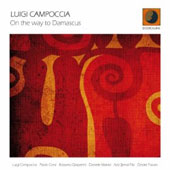 Luigi Campoccia: On the Way to Damascus