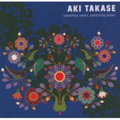 Aki Takase: Something Sweet, Something Tender