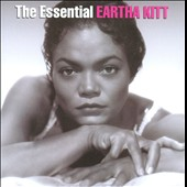 Eartha Kitt: The Essential Eartha Kitt