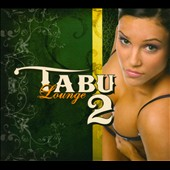 Various Artists: Tabu Lounge, Vol. 2 [Digipak]
