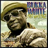 Bukka White: 1963 Isn't 1962