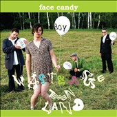 Face Candy: Waste Age Teen Land [PA] *