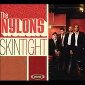 The Nylons: Skin Tight [Digipak]