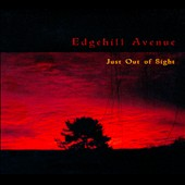 Edgehill Ave.: Just Out of Sight [PA] [Digipak]