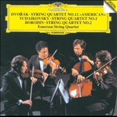 Dvorák: Quartet No. 12; Tchaikovsky: Quartet No. 1; Borodin: Quartet No. 2 / Emerson Quartet